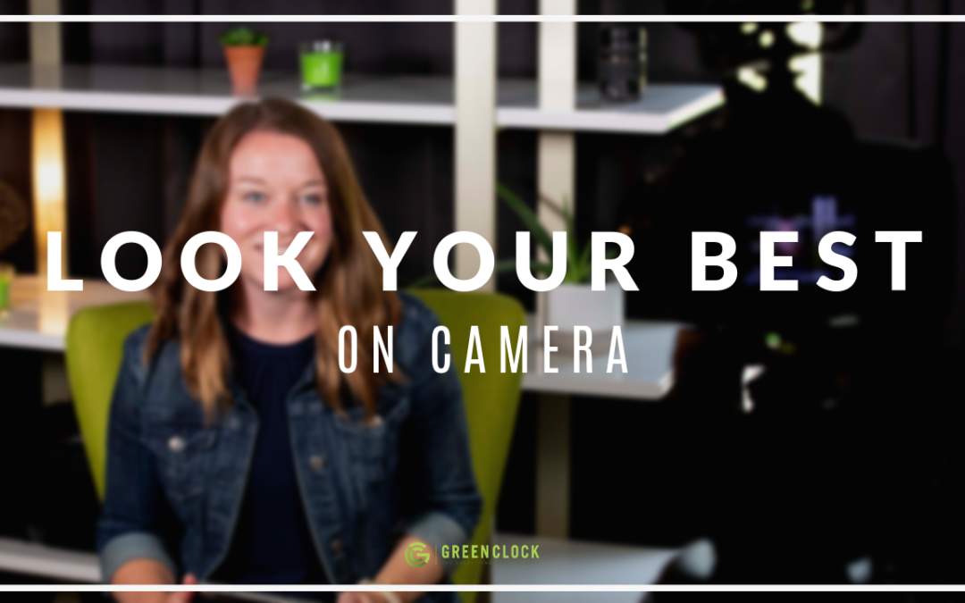 HOW TO LOOK, SOUND AND FEEL YOUR BEST ON CAMERA