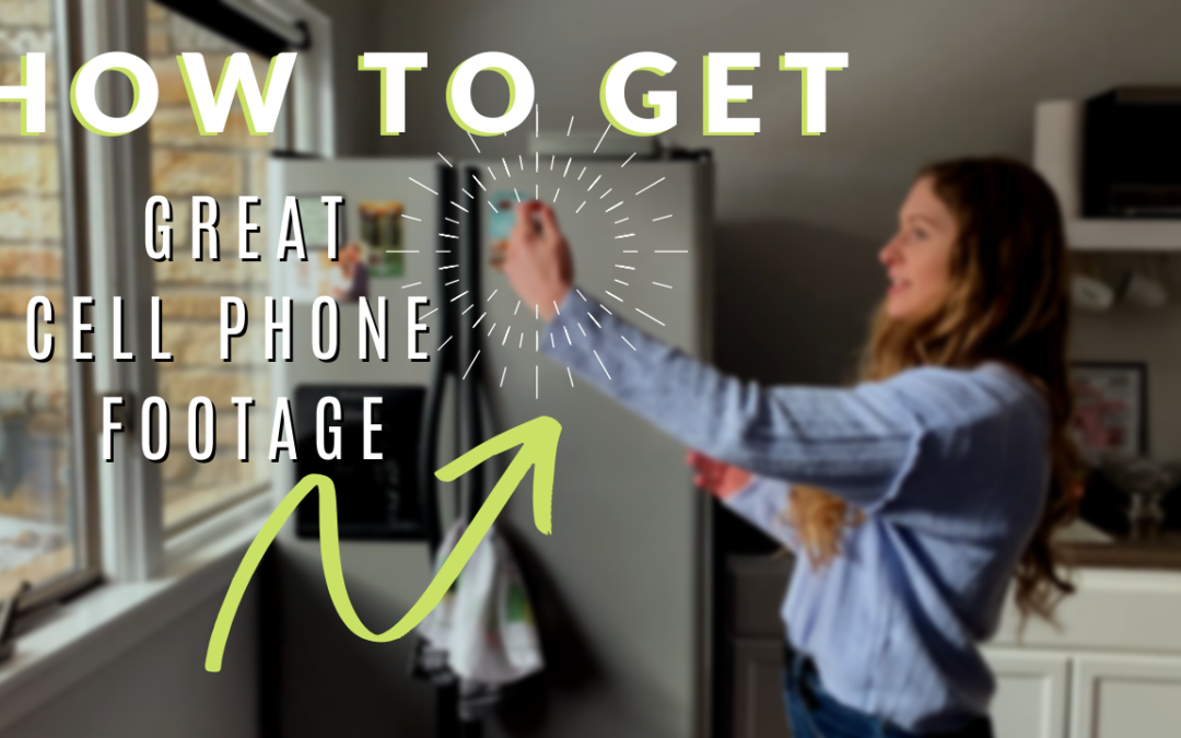 HOW TO TAKE GREAT CELL PHONE FOOTAGE | MORE CELL PHONE VIDEO TIPS!