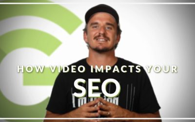 HOW VIDEO IMPACTS YOUR SEO